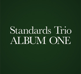 Standards Trio - Album One